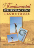 Fundamental Whipcracking Techniques DVD