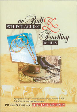 No Bull Whip Cracking and Dueling Whips DVD