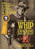 Whip Cracking Made Easy Pt. 2