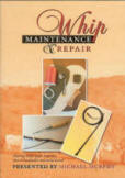 Whip Maintenance and Repair DVD